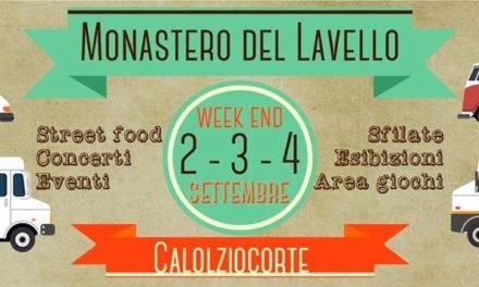 """Street Food Festival"" al monastero del Lavello"
