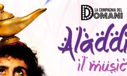 """Teatro Palladium di Lecco: La Compagnia del Domani presenta il musical """"Aladdin"""""""