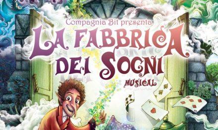 """Al Teatro Jolly di Olginate arriva il musical per ragazzi """"La Fabbrica dei Sogni"""""""