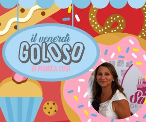 RUBRICA | Il venerdì goloso di Monica Losi: Crostatine alla frutta