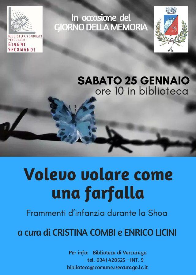 """BIBLIOTECA DI VERCURAGO, GIORNATA DELLA MEMORIA: """"VOLEVO VOLARE COME UNA FARFALLA"""""""